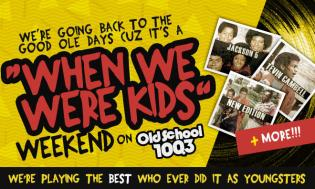 When We Were Kids Weekend