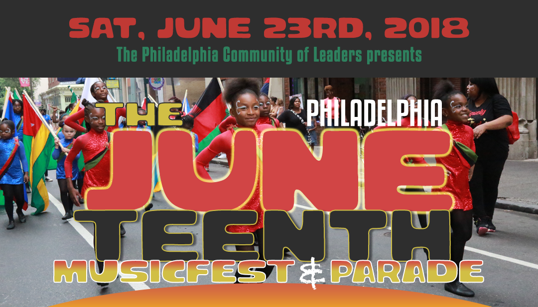 Juneteenth philly 2018