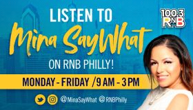 Mina SayWhat Show Graphic RNB Philly 100.3